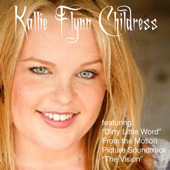 Kallie Flynn Childress - Dirty Little Word (Single)